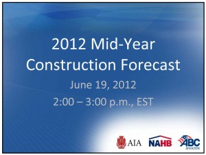 2012 Mid-Year Construction Forecast Intro Slide