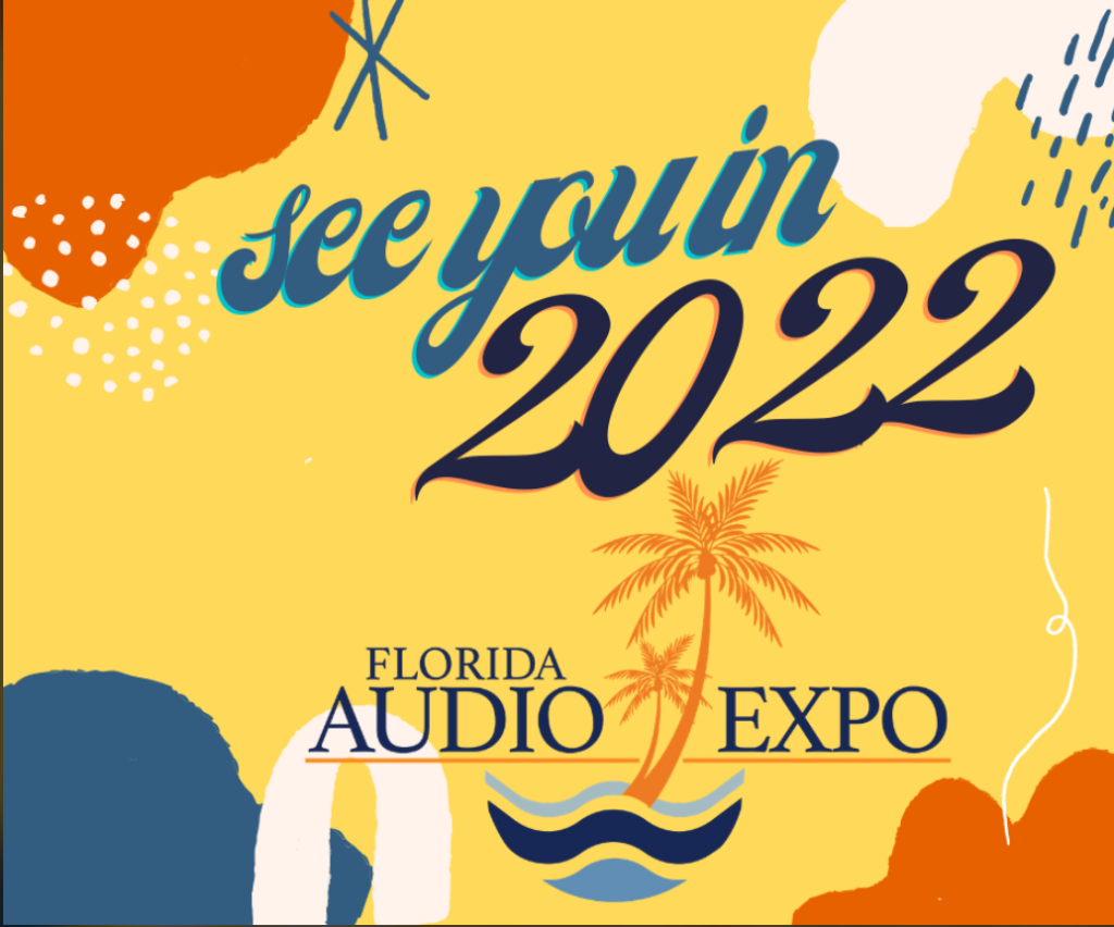 Promotion for the Florida Audio Expo in 2022